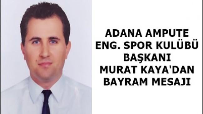 MURAT KAYA'DAN BAYRAM MESAJI