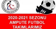 2020-2021 SEZONU AMPUTE FUTBOL TAKIMLARI