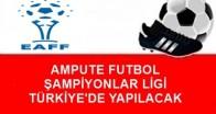 EAFF ŞAMPİYONLAR LİGİ TÜRKİYE'DE