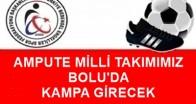 MİLLİ TAKIM BOLU'DA KAMPA GİRECEK